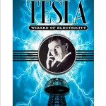 Tesla: Wizard of Electricity