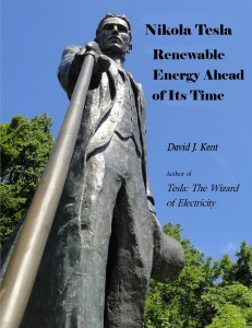 Nikola Tesla: Renewable Energy Ahead of Its Time