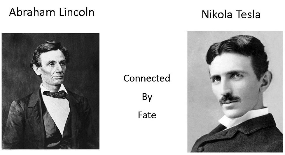 Lincoln and Tesla Connected by Fate