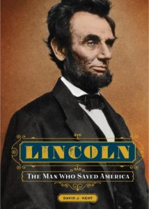 Lincoln: The Man Who Saved America